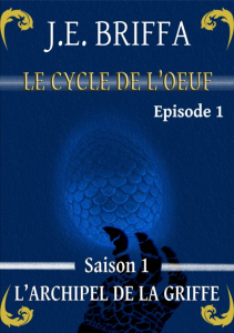 le cycle de l'oeuf S1 E1